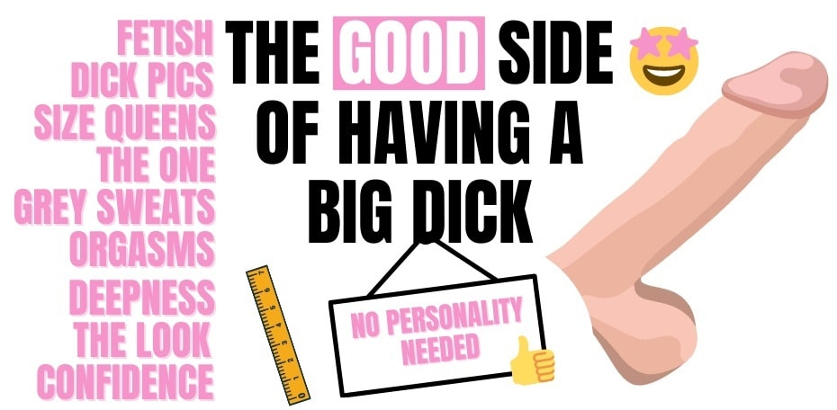 list of positive things about having a large penis